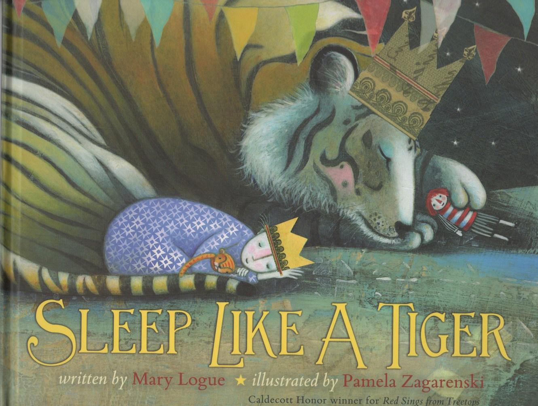 SLEEP LIKE A TIGER, Mary Logue
